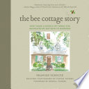 The Bee Cottage Story