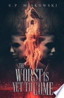 The Worst Is Yet To Come Book PDF