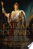 The Caesar Of Paris Napoleon Bonaparte Rome And The Artistic Obsession That Shaped An Empire