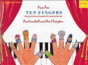 Fun for Ten Fingers: Easy Pieces and Puzzles for Young Pianists