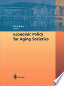 Economic Policy for Aging Societies