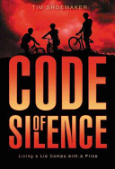Code of Silence The Truth Is Dangerous? Three Friends Witness