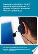 Mf0946 3 Evaluaci N Del Prototipo Control De Calidad Y Documentaci N Del Producto Audiovisual Multimedia Interactivo