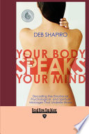 Your Body Speaks Your Mind Easyread Edition