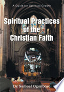 Spiritual Practices of the Christian Faith