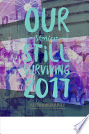 Our Stories: Still Surviving 2017