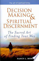 Decision making   Spiritual Discernment