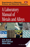 A Laboratory Manual Of Metals And Alloys