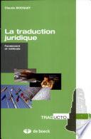 La Traduction Juridique