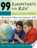 99 Jumpstarts for Kids  Social Studies Reports