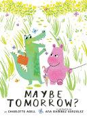 Maybe Tomorrow? Book