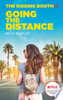 The Kissing Booth Tome 2 Going The Distance