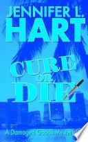 Cure or Die Book PDF