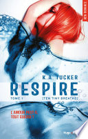 download ebook respire - tome 1 (ten tiny breaths) pdf epub