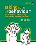 Taking Care of Behaviour