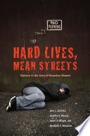 Hard Lives  Mean Streets
