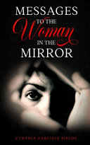 Messages To The Woman In The Mirror Book PDF