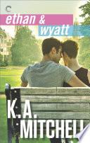 Ethan & Wyatt