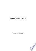 Locos por la tele
