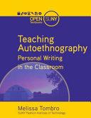 Teaching Autoethnography