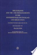 Bibliographie zur Vor- und Frühgeschichte in der Bundesrepublik Deutschland und Berlin (West)