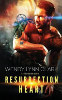 Resurrection Heart Cyborg Warrior With An Attraction Stronger