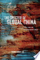 The Specter of Global China