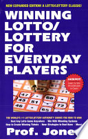 Winning Lotto/Lottery For Everyday Players : inside secrets of beating the...
