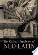 The Oxford Handbook of Neo Latin