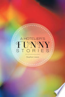 A Hotelier's Funny Stories