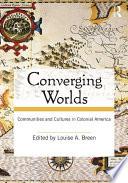 Converging Worlds