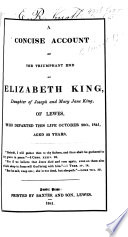 A concise account of the triumphant end of E  King         of Lewes  etc
