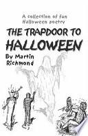 The Trapdoor to Halloween