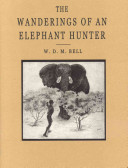 The Wanderings of an Elephant Hunter