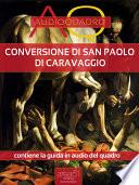 Conversione di San Paolo di Caravaggio  Audioquadro