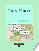 The Shortest History of Europe (Large Print 16pt)