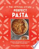 The Artisanal Kitchen Perfect Pasta