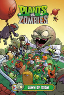 Plants Vs  Zombies Volume 8  Lawn of Doom