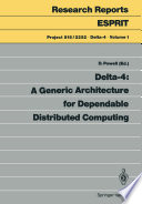 Delta 4  A Generic Architecture for Dependable Distributed Computing