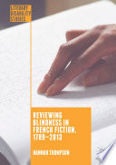 Reviewing Blindness in French Fiction  1789   2013