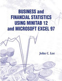 Business and Financial Statistics Using Minitab 12 and Microsoft Excel 97