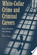 White Collar Crime and Criminal Careers