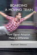 Boarding a Moving Train: How Digital Adoption Makes a Difference
