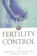 The Politics of Fertility Control
