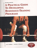 A Practical Guide to Developing Resistance Training Programs