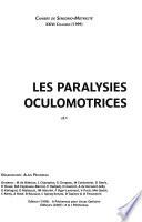 Les Paralysies Oculomotrices (1999)