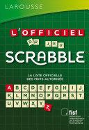 L'officiel Du Scrabble par Fédération Internationale De Scrabble