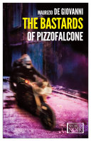 The Bastards of Pizzofalcone Contemporary Naples By The Author Of