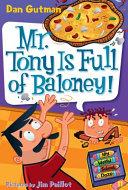 My Weird School Daze  11  Mr  Tony Is Full of Baloney