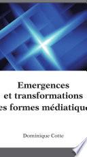 mergences et transformations des formes m  diatiques